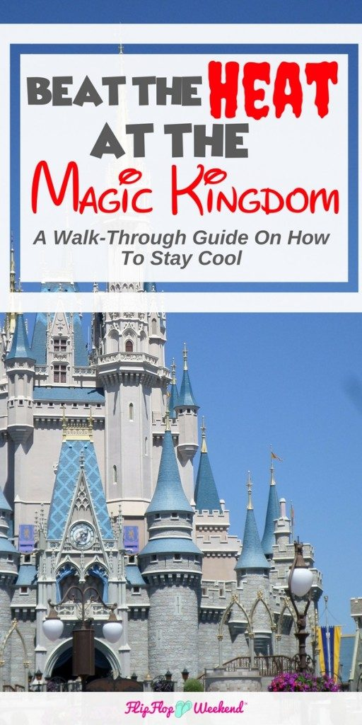 If the Disney World Weather report is showing a sweltering hot day, check out these tips on how to navigate Walt Disney World's Magic Kingdom, even in the humid, Florida heat.