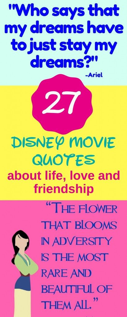 This post features 27 of my favorite Disney movie quotes about life, love and friendship. You can even access free printables of each one.