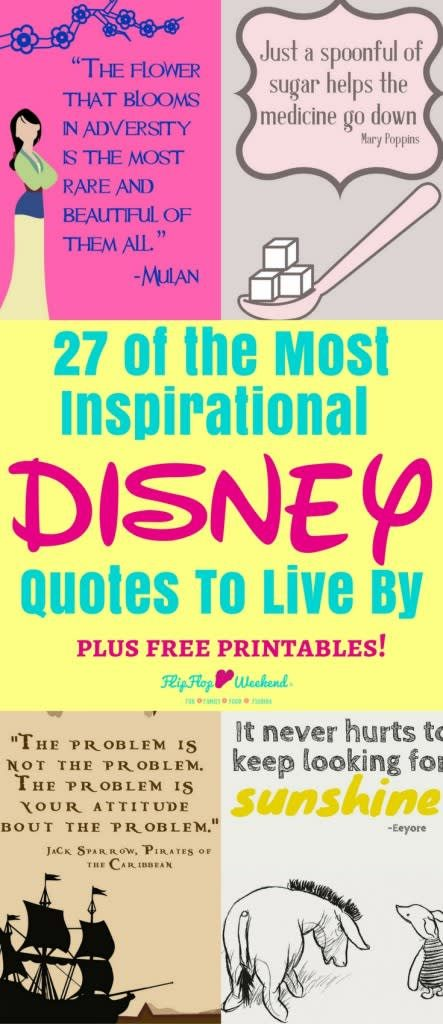 These 27 inspirational Disney quotes, collected from Disney movies and Walt Disney himself, will inspire and motivate you in the most magical way.