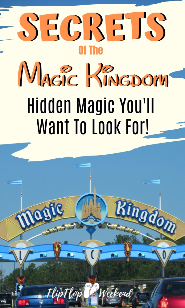 Look like a Disney World expert on your next Disney vacation when you show others these hidden secrets at the Magic Kingdom. #FlipFlopWeekend