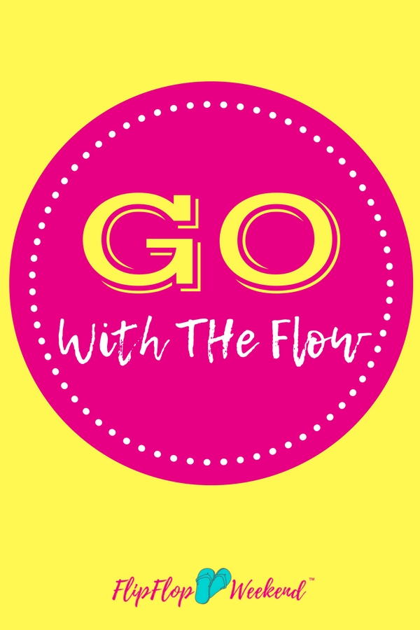 Go With The Flow Motivational Image