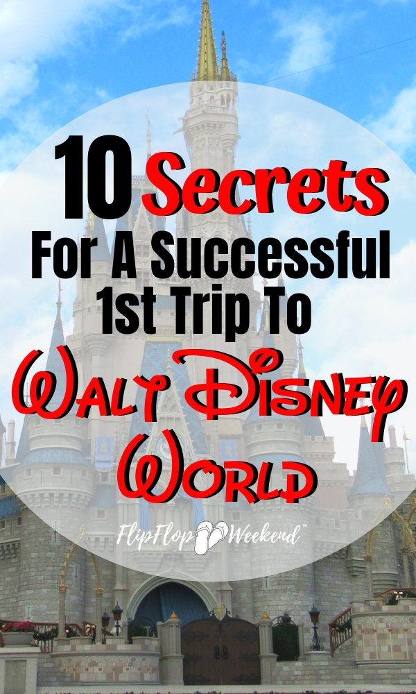 These 10 quick tips are the secrets to having a successful 1st trip to Disney World.