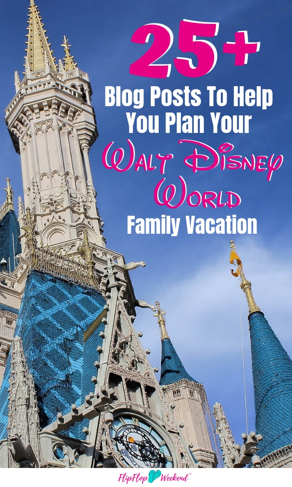 Planning a Disney World Family vacation? These Disney blog posts will give you tips and ideas to make your Disney World as magical as possible. #flipflopweekend