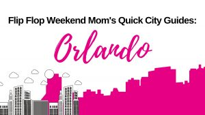 The Orlando City Guide is a quick travel guide for moms to help them know the best things to do in Orlando, Florida with their kids.